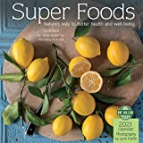 Super Foods 2021 Wall Calendar: Natures Way to Better Health and Well-Being