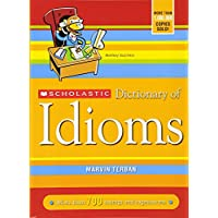 Scholastic Dictionary of Idioms [Paperback]