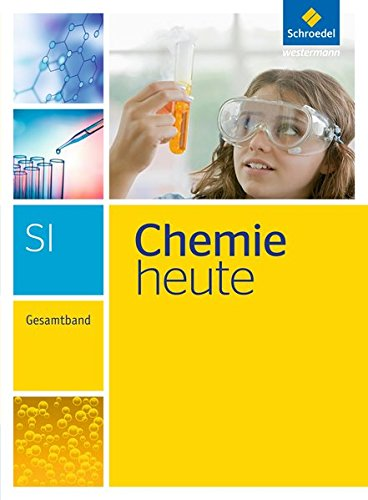 Chemie heute SI - Ausgabe 2013: Gesamtband