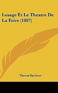 Lesage Et Le Theatre de La Foire (1887)