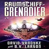 Raumschiff-Grenadier (Galaktische-Befreiungskriege-Serie)