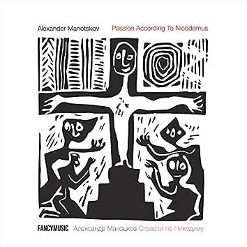 Manotskov: Passion According to Nicodemus