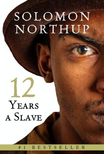 Amazon Com Twelve Years A Slave Ebook Northup Solomon Kindle Store