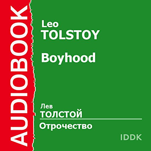 Boyhood [Russian Edition]                   By:                                                                                                                                 Leo Tolstoy                               Narrated by:                                                                                                                                 Piotr Korshunkov                      Length: 3 hrs and 23 mins     Not rated yet     Overall 0.0