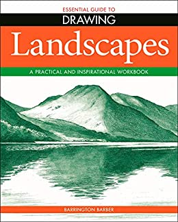 Essential Guide to Drawing: Landscapes by [Barrington Barber]