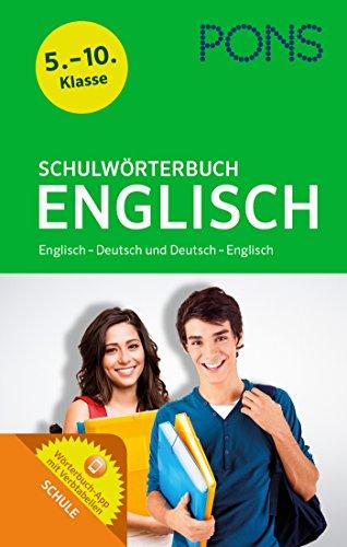 PONS Schulwörterbuch Englisch: Englisch-Deutsch/Deutsch-Englisch - Mit dem relevanten Wortschatz aller aktuellen Schulbücher für die ersten Lernjahre. ... Englisch - Deutsch und Deutsch - Englisch