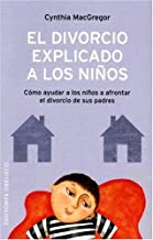 El Divorcio Explicado a los Ninos