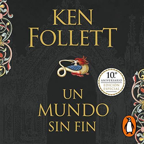 Un Mundo Sin Fin World Without End By Ken Follett Audiobook Audible Com