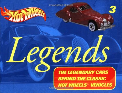 Hot Wheels Legends: The Legendary Cars Behind the Classic Hot Wheels Vehicles