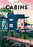 Cabins (Life in the Woods - Creative Cabin Architecture / Ab OMS Grime - Kreative Cabin-architektur / L Vie Dan Les Bois - Cabanes a L Architecture Creative) - Philip Jodidio