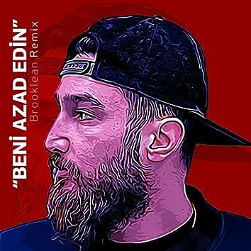 Beni Azad Edin (Remix)