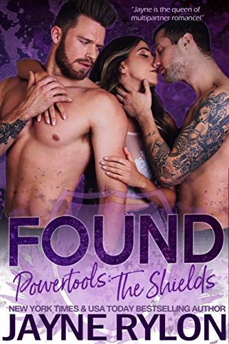 Found (Powertools: The Shields Book 1) by [Jayne Rylon]