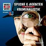 Spione & Agenten / Kriminalistik: Was ist Was 51