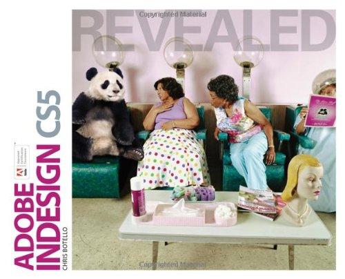 Adobe InDesign CS5 Revealed (Adobe Creative Suite)