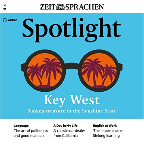Spotlight Audio - Key West, sunken treasure in the Sunshine State. 2/2021 Titelbild