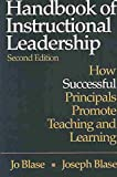 [Handbook of Instructional Leadership: How Successful Principals Promote Teaching and Learning] (By: Jo R. Blase) [published: January, 2004]