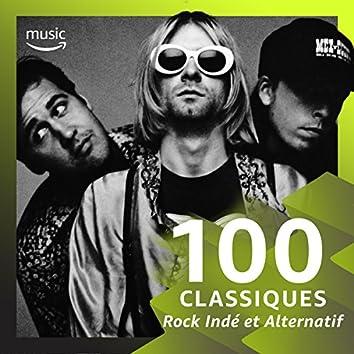 100 Classiques Rock Indé et Alternatif