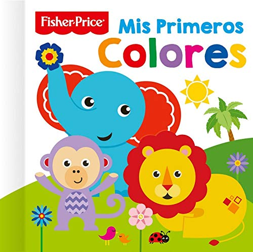 FISHER PRICE - LIBRO CARTÓN - MIS PRIMEROS COLORES: 1