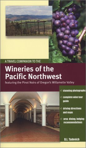 Wineries of the Pacific Northwest