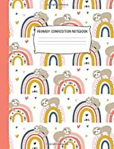 Primary Composition Notebook: Rainbow Sloth | Draw and Write | Grades K-2 (School Exercise Books for Kids)