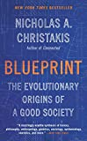 Blueprint: The Evolutionary Origins of a Good Society (English Edition)