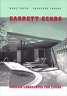 Garrett Eckbo: Modern Landscapes for Living