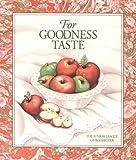 For Goodness Taste
