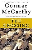 The Crossing: Border Trilogy (2) (Vintage International)