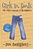 Girls in Pants: The Third Summer of the Sisterhood (The Sisterhood of the Traveling Pants)