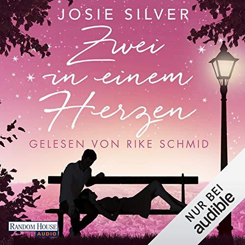 Zwei in einem Herzen Audiobook By Josie Silver cover art