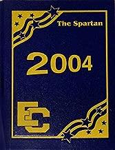 Ecole Classique Yearbook, The Spartan 2004 [Hardcover] [Jan 01, 2004] Ecole Classique, Metairie, LA