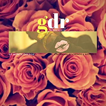The Gold Rose Ep