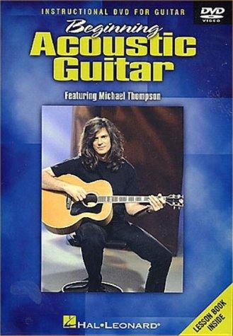 Michael Thompson - Beginning Acoustic Guitar - Instructional DVD For Guitar [UK Import]
