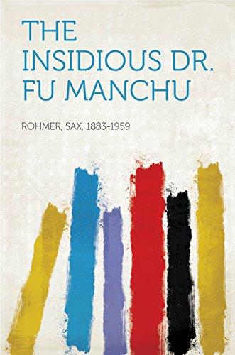 The Insidious Dr. Fu Manchu (English Edition)