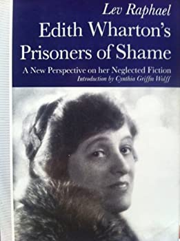Edith Wharton's Prisoners of Shame: A New Perspective on Her Neglected Fiction 0312055579 Book Cover