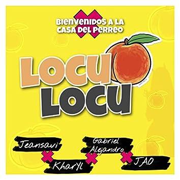 Locu Locu (with Kharyl La Demostración, Gabriel Alejandro & JAO)