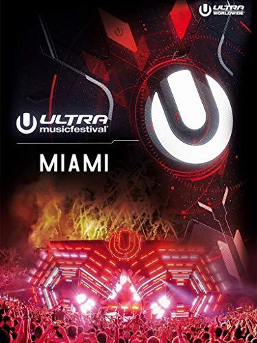Ultra Music Festival Miami 2017