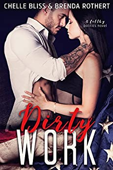 Dirty Work (Filthy Series Book 1) by [Chelle Bliss, Brenda Rothert]