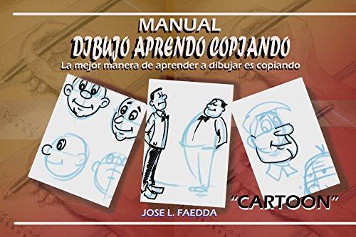 Dibujo aprendo copiando cartoon (Spanish Edition)