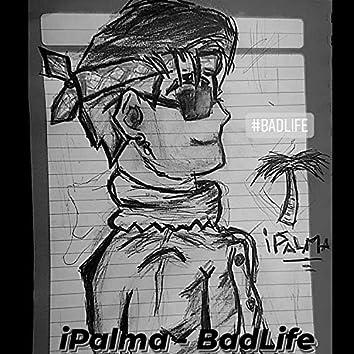BadLife