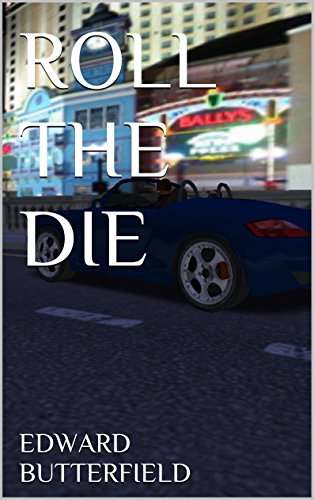 ROLL THE DIE (English Edition)