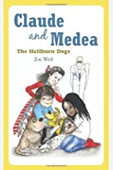 Claude and Medea: The Hellburn Dogs Kindle Edition
