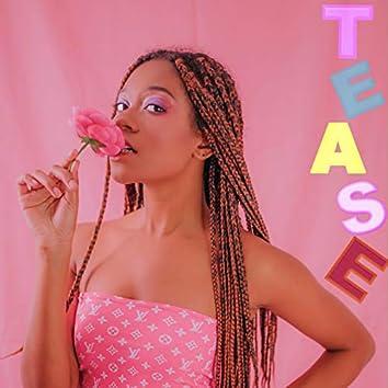 Tease (feat. Jaze)