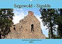 Segewold - Sigulda - Perle der Livlaendischen Schweiz (Wandkalender 2022 DIN A2 quer): Geschichte und Gegenwart von Segewold (Monatskalender, 14 Seiten )