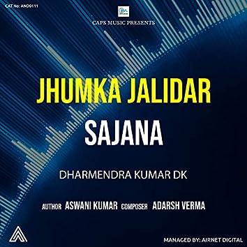 Jhumaka Jalidar Sajana