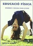 Olimpia-1. Educació física. Primer i segon curs d'ESO (Projecte Olímpia. Educació i llibre escolar. Català)