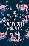 Les Aventures de Charlotte Holmes - tome 1 par Cavallaro