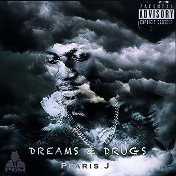 Dreams & Drugs