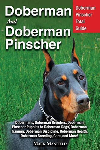 Doberman: Doberman Complete Guide