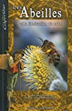 Les abeilles et la fabrication du miel